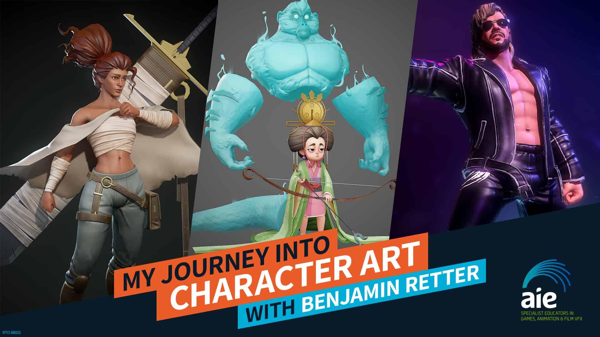 My Journey into Character Art - Benjamin Retter | AIE Workshop