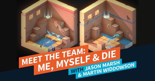 Meet the Team: Me Myself & Die Feature Image | AIE Workshop