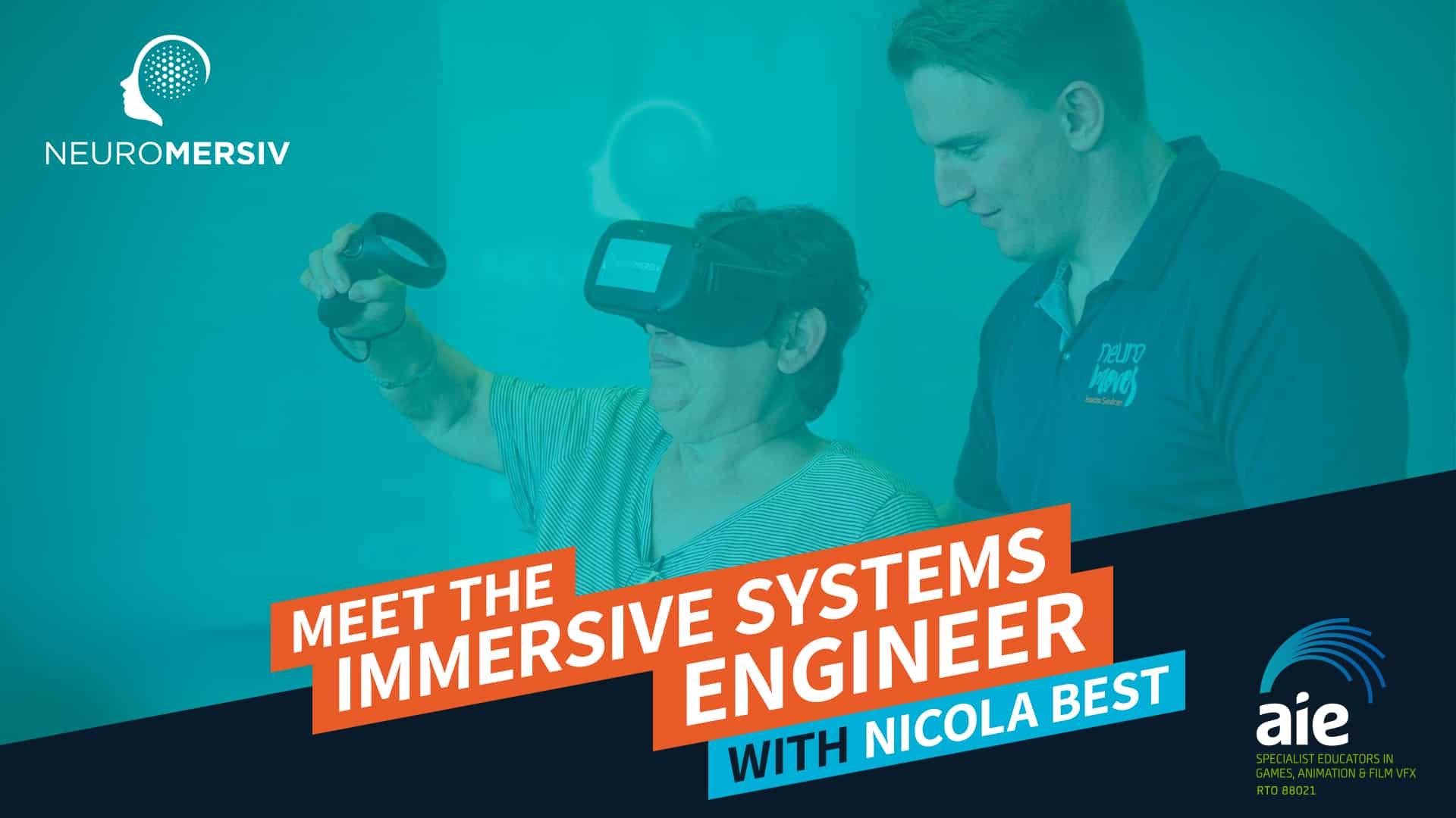 Meet the Immersive Systems Engineer: Nicola Best | AIE Workshop