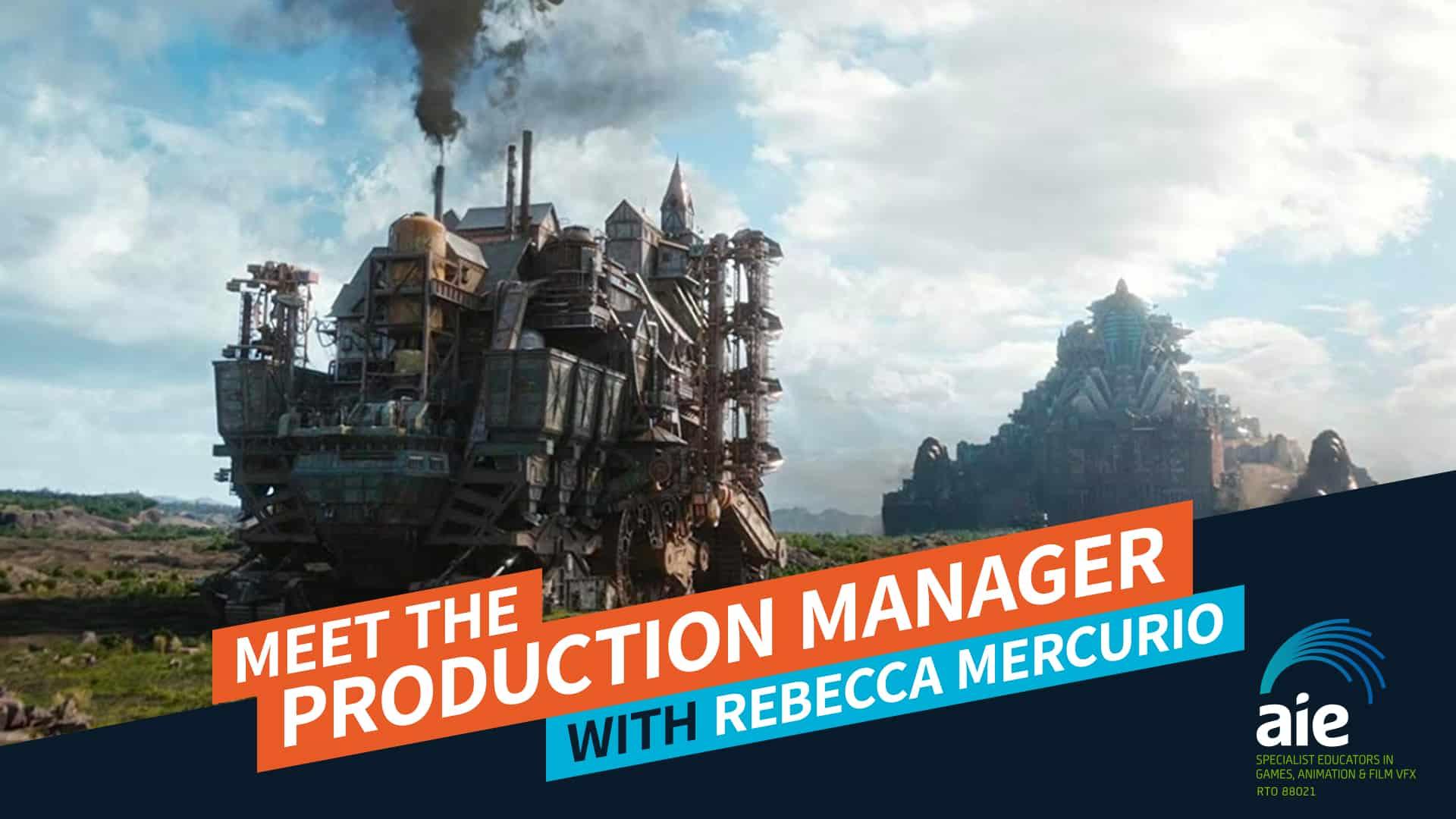 Meet the Production Manager: Rebecca Mercurio   AIE Workshop