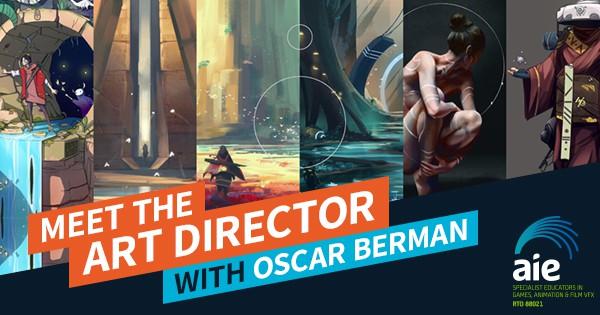 Meet the Art Director: Oscar Berman Feature Image | AIE Workshop
