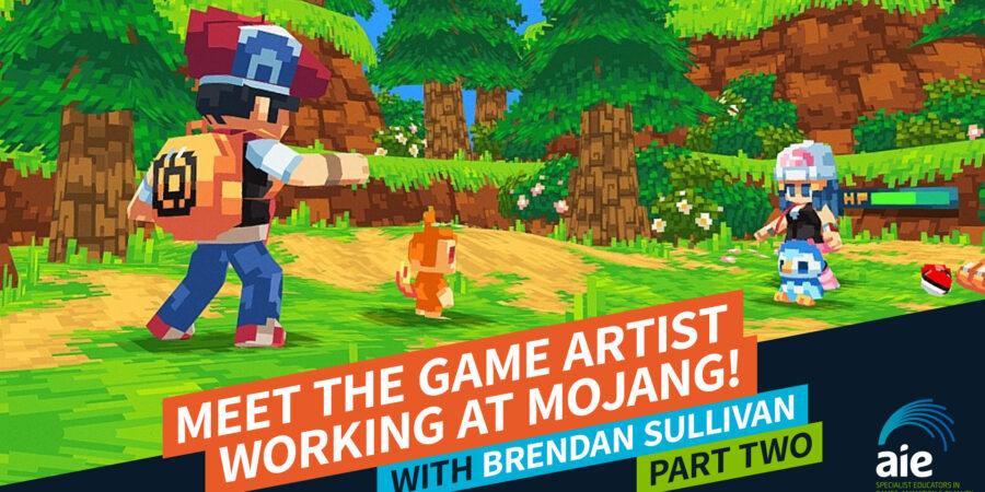 Meet the Game Artist working at Mojang: Brendan Sullivan! part 2