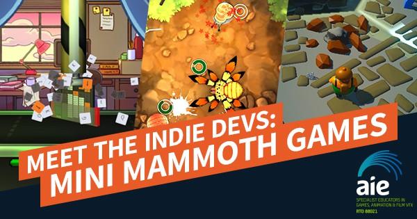Meet the Indie Devs: Mini Mammoth Games Festure Image   AIE Workshop